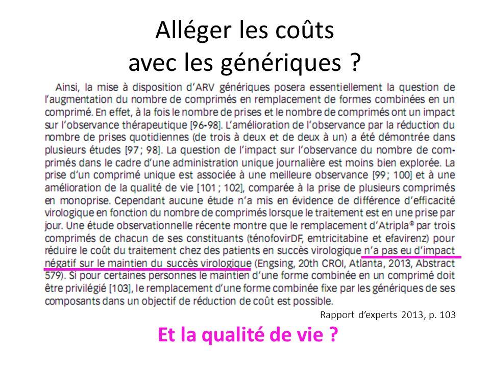 Alléger les coûts avec les génériques ? Et la qualité de vie ? Rapport dexperts 2013, p. 103