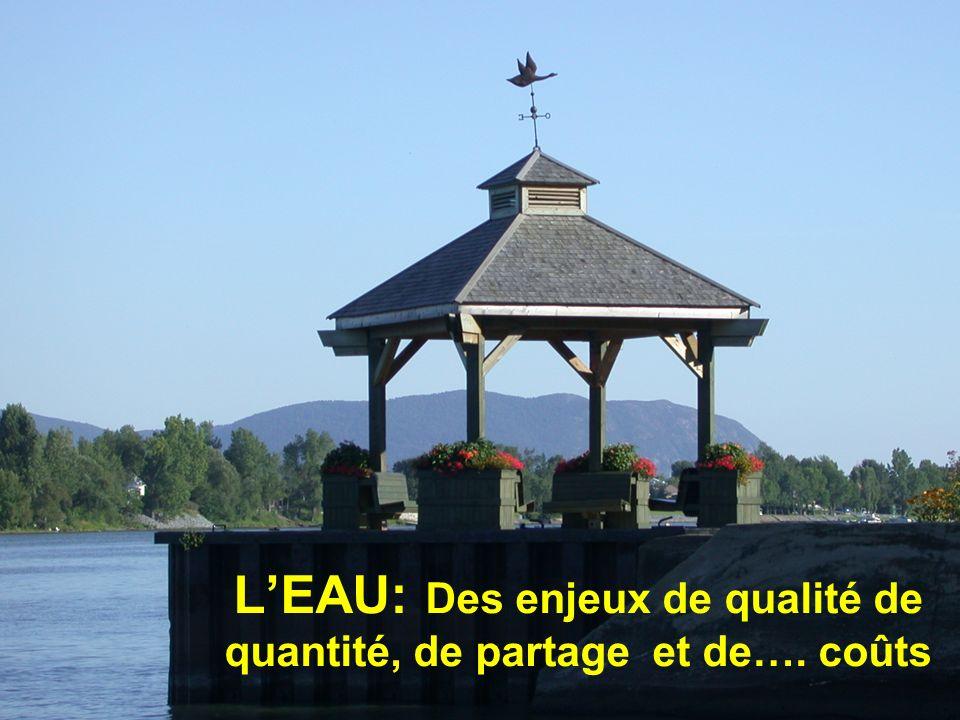 LEAU: Des enjeux de qualité de quantité, de partage et de…. coûts