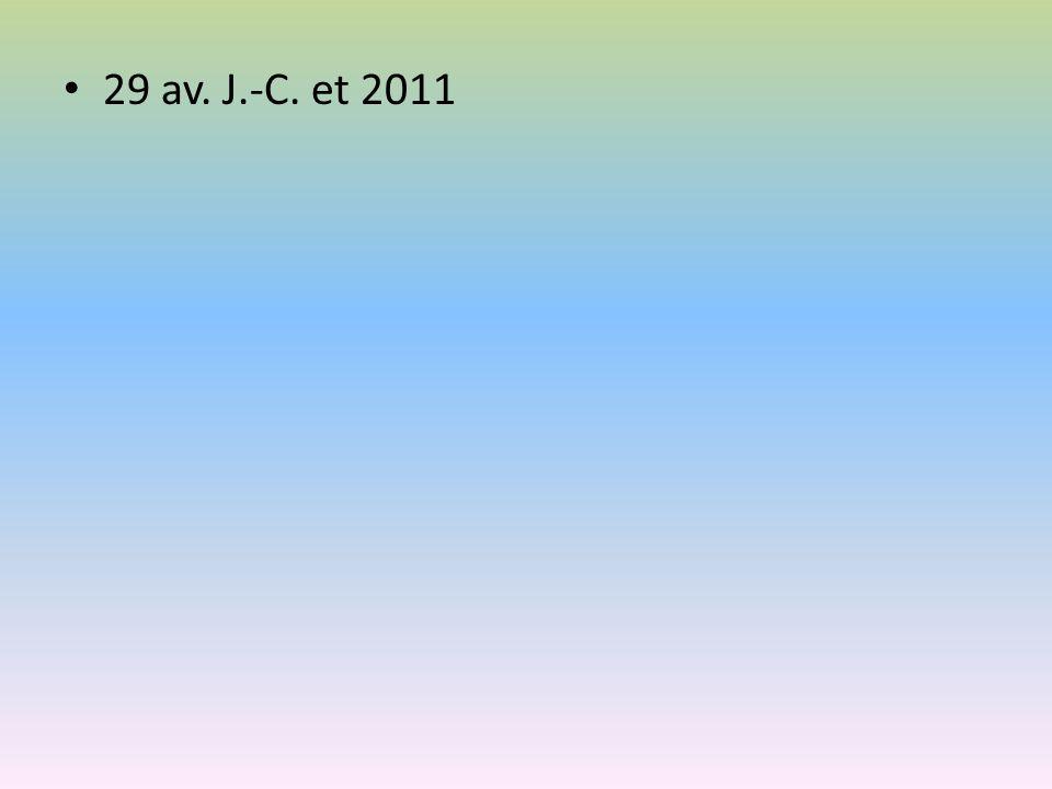 29 av. J.-C. et 2011