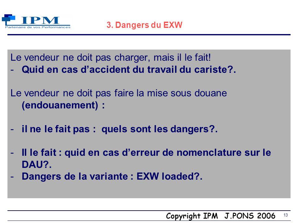Copyright IPM J.PONS 2006 12