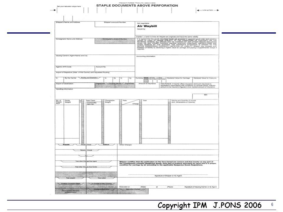 Copyright IPM J.PONS 2006 26 Incoterm CCI 2000 3.