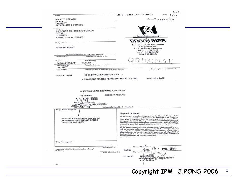 Copyright IPM J.PONS 2006 28 DES (Delivered Ex Ship) Port darrivée 3.