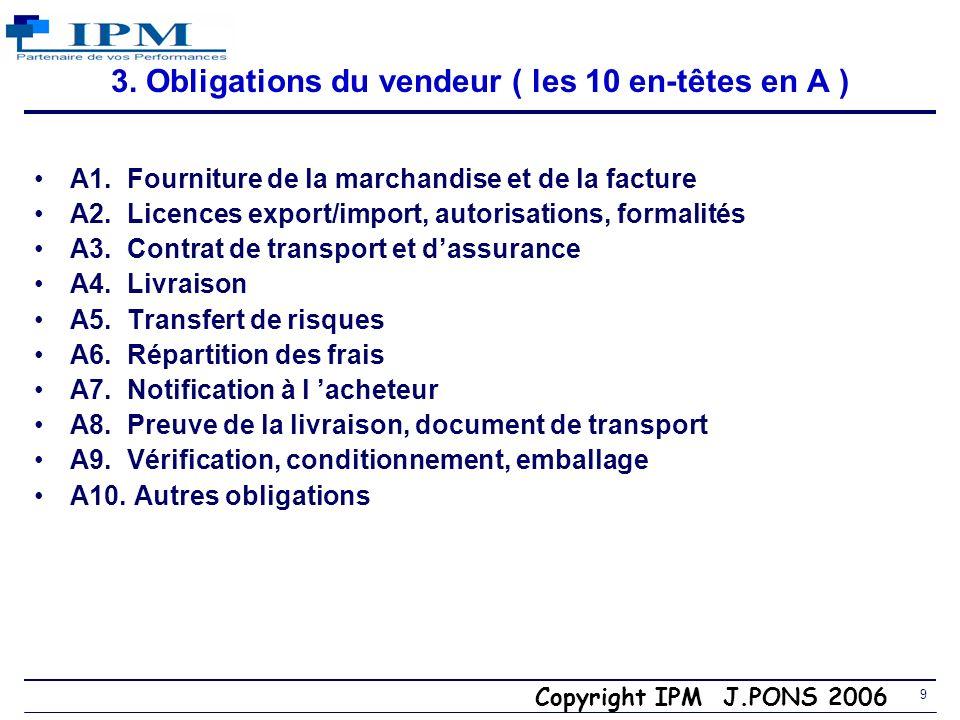 9 3.Obligations du vendeur ( les 10 en-têtes en A ) A1.