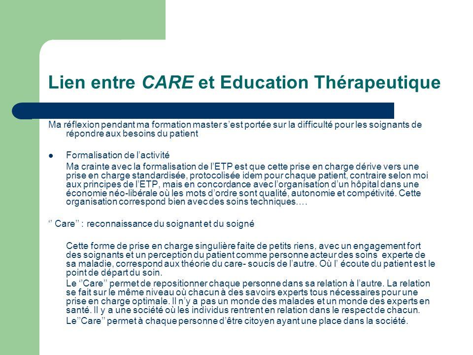 Lien entre CARE et Education Thérapeutique Ma réflexion pendant ma formation master sest portée sur la difficulté pour les soignants de répondre aux b