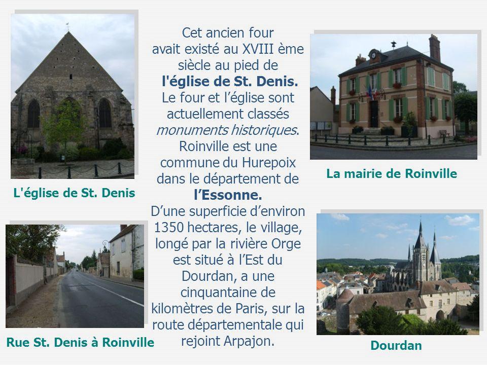 Cet ancien four avait existé au XVIII ème siècle au pied de l'église de St. Denis. Le four et léglise sont actuellement classés monuments historiques.