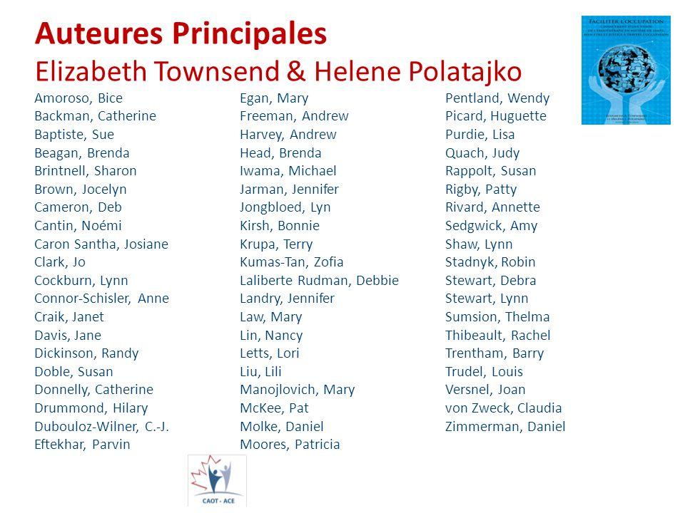 Auteures Principales Elizabeth Townsend & Helene Polatajko Amoroso, BiceEgan, MaryPentland, Wendy Backman, Catherine Freeman, Andrew Picard, Huguette