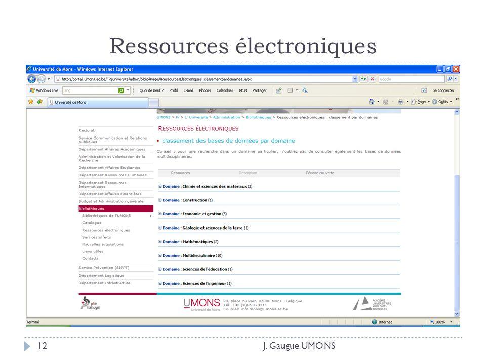 Ressources électroniques J. Gaugue UMONS12