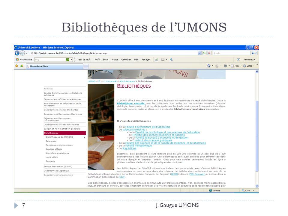 Bibliothèques de lUMONS J. Gaugue UMONS7