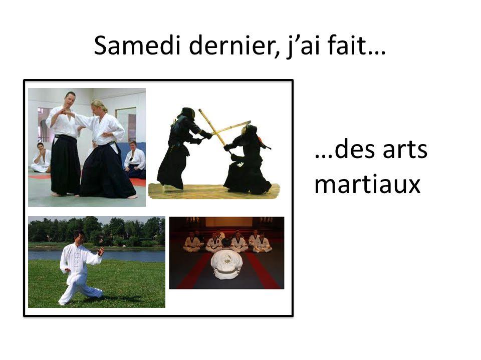 …des arts martiaux