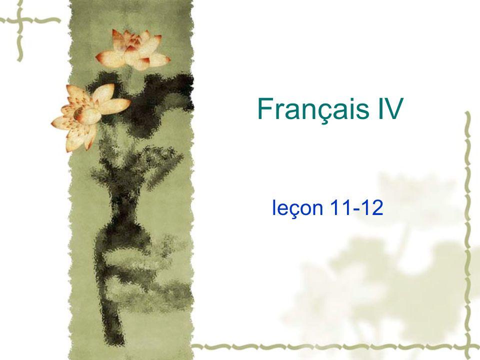 Français IV leçon 11-12