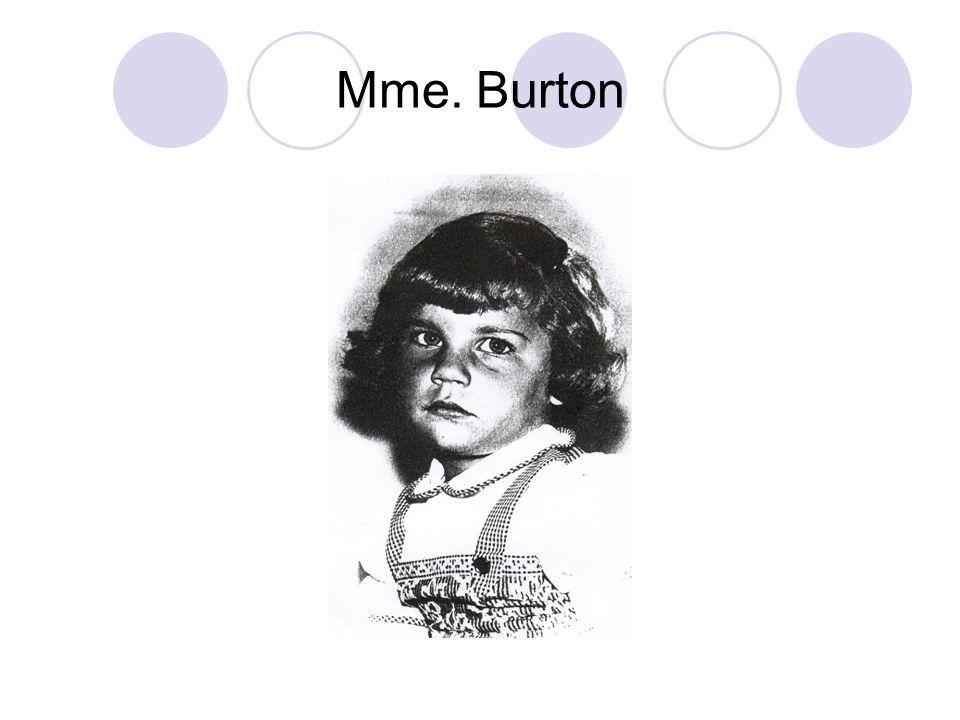 Mme. Burton