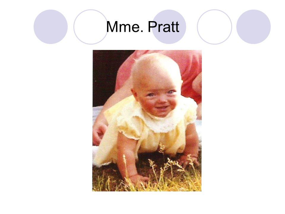 Mme. Pratt