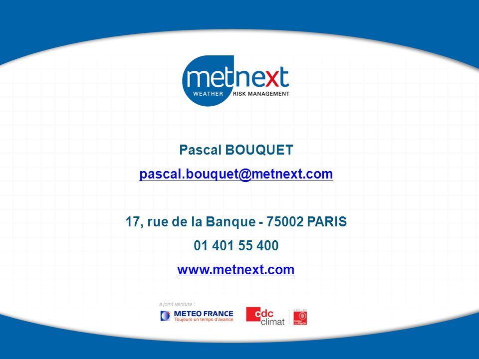 Pascal BOUQUET pascal.bouquet@metnext.com 17, rue de la Banque - 75002 PARIS 01 401 55 400 www.metnext.com