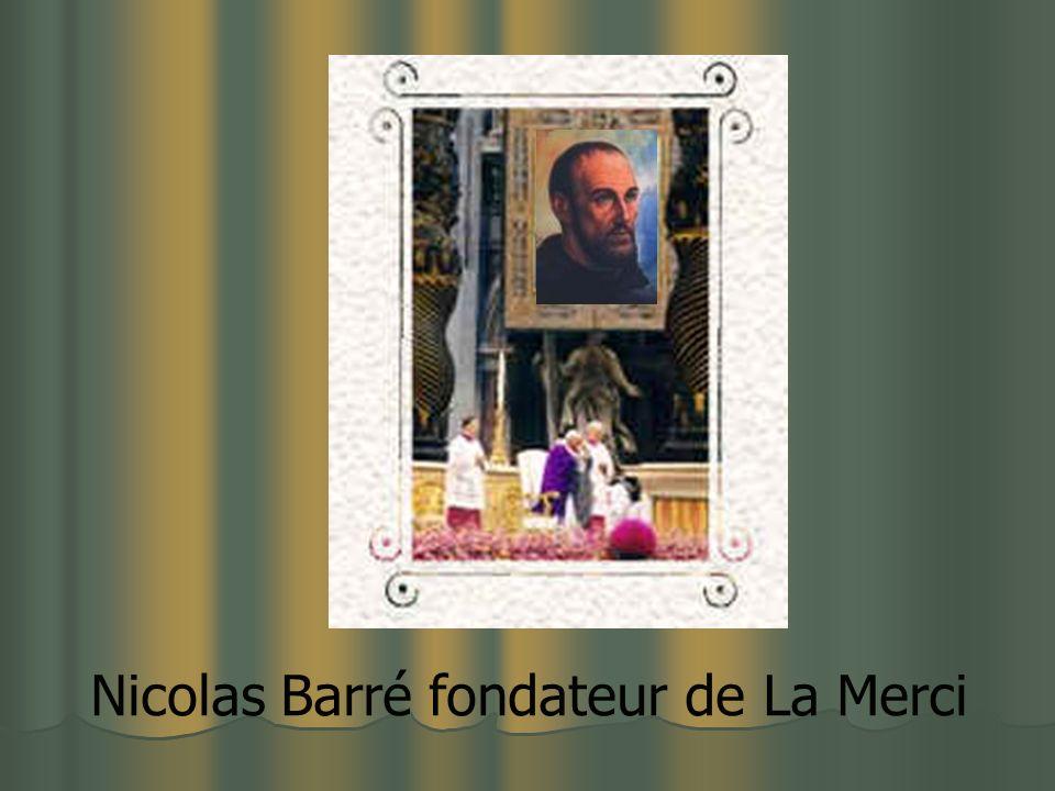 Nicolas Barré fondateur de La Merci
