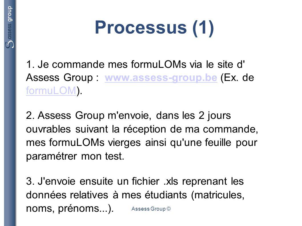 Assess Group © Processus (2) 4.J évalue mes étudiants.