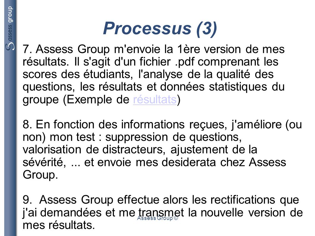 Assess Group © Processus (4) 10.