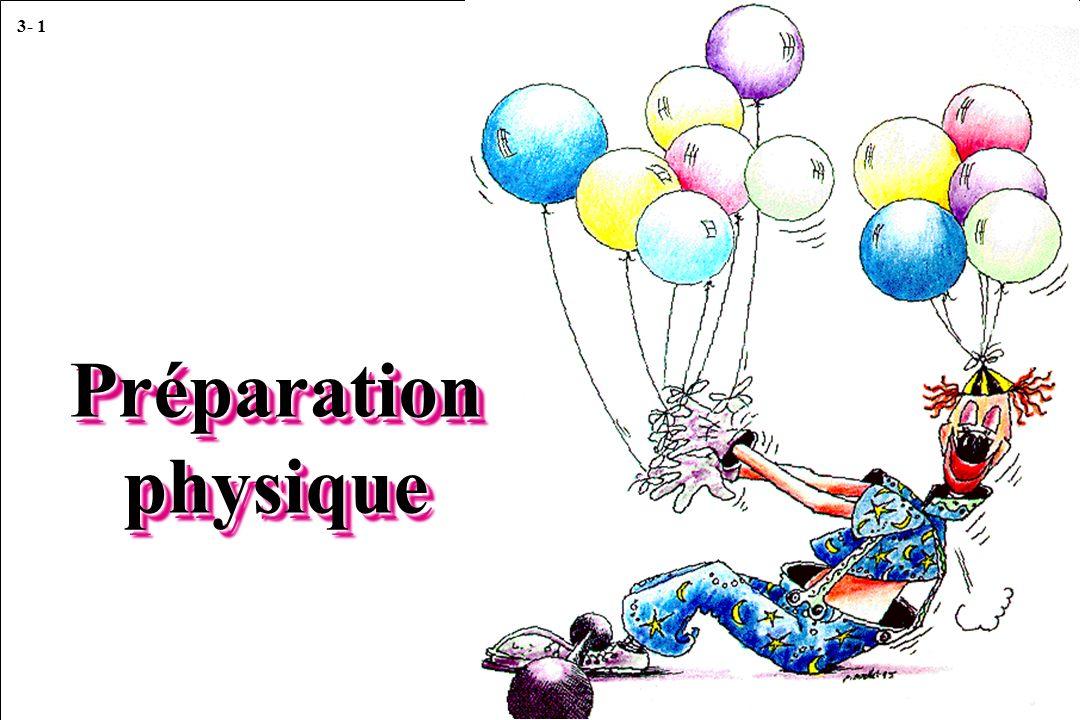 3- 1 Préparation physique