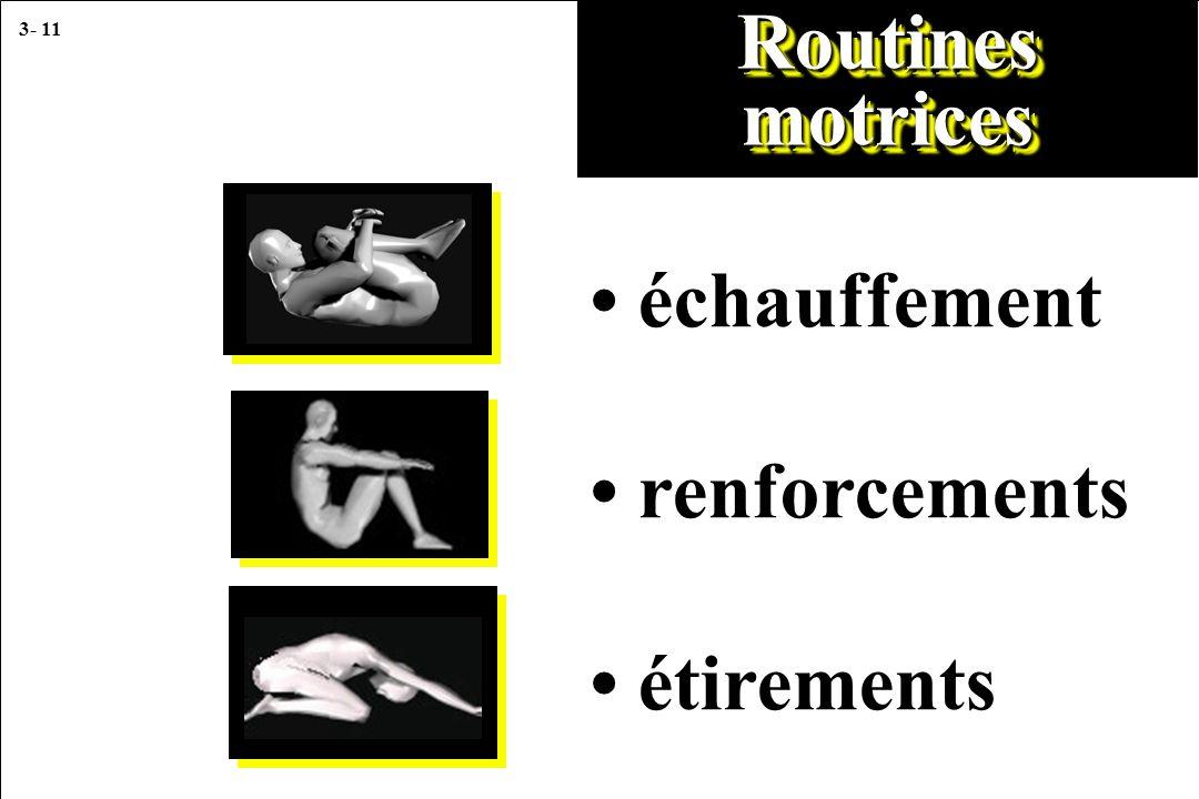3- 11 échauffement renforcements étirements Routines motrices