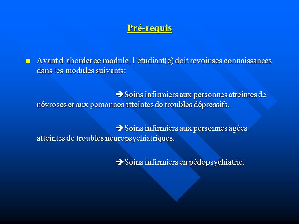 ObjectifsContenu Moyens pédagogiques IntervenantsTemps Acquérir les connaissances relatives aux pathologies psychotiques.