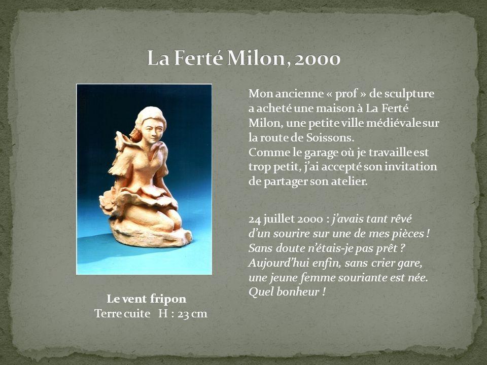Mon ancienne « prof » de sculpture a acheté une maison à La Ferté Milon, une petite ville médiévale sur la route de Soissons. Comme le garage où je tr