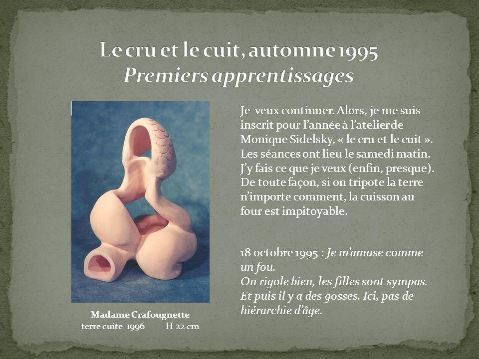 23 septembre 2001 : pour Flore, jai préféré faire un moulage en plâtre à « creux perdu ».