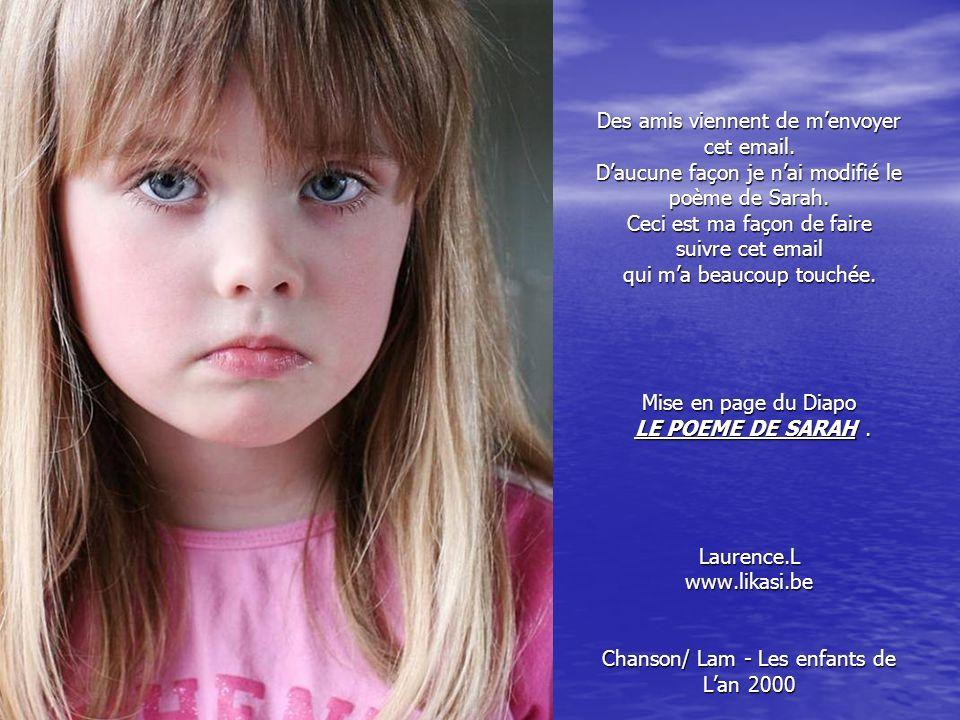 Il existe des millions d'enfants qui comme Sarah se font tuer. Et tu peux les aider. Dégoûte moi jusqu'au plus profond de moi si tu lis ça et que tu n