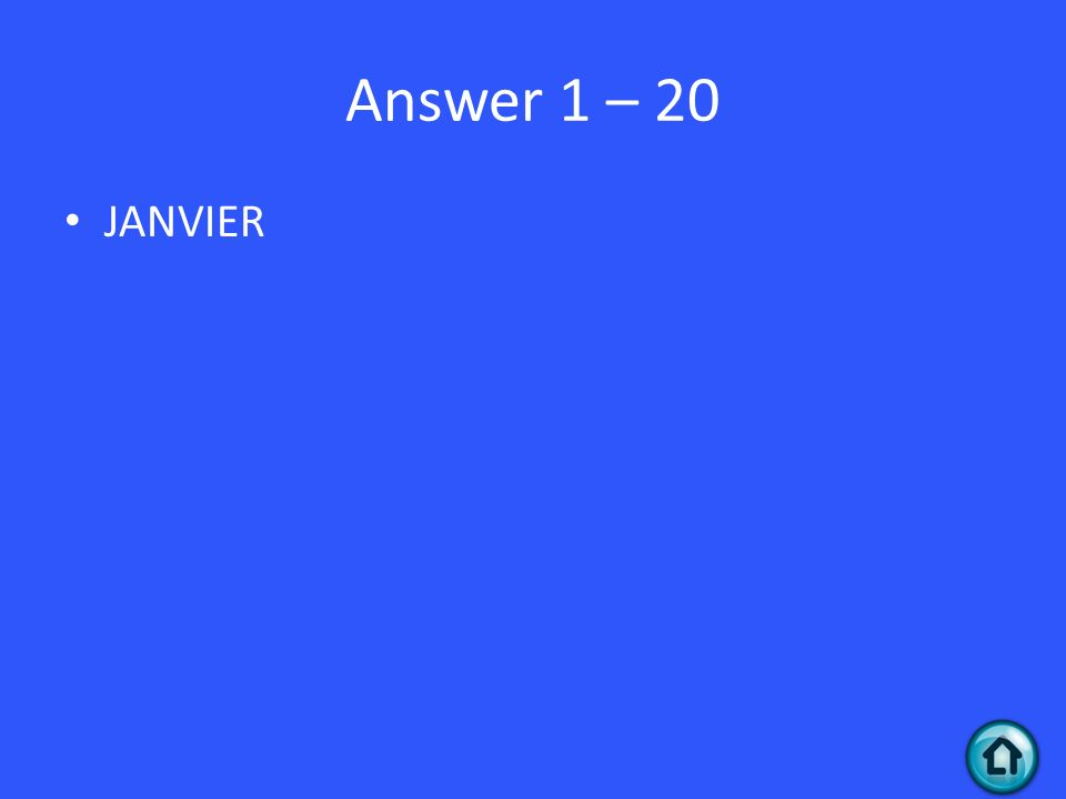 Answer 1 – 20 JANVIER
