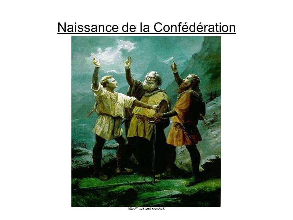 Naissance de la Confédération http://fr.wikipedia.org/wiki