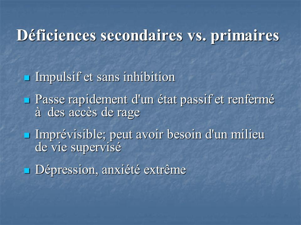 Déficiences secondaires vs.