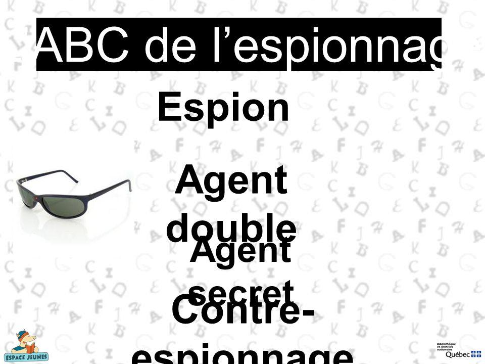 Espion Agent double Contre- espionnage Agent secret LABC de lespionnage