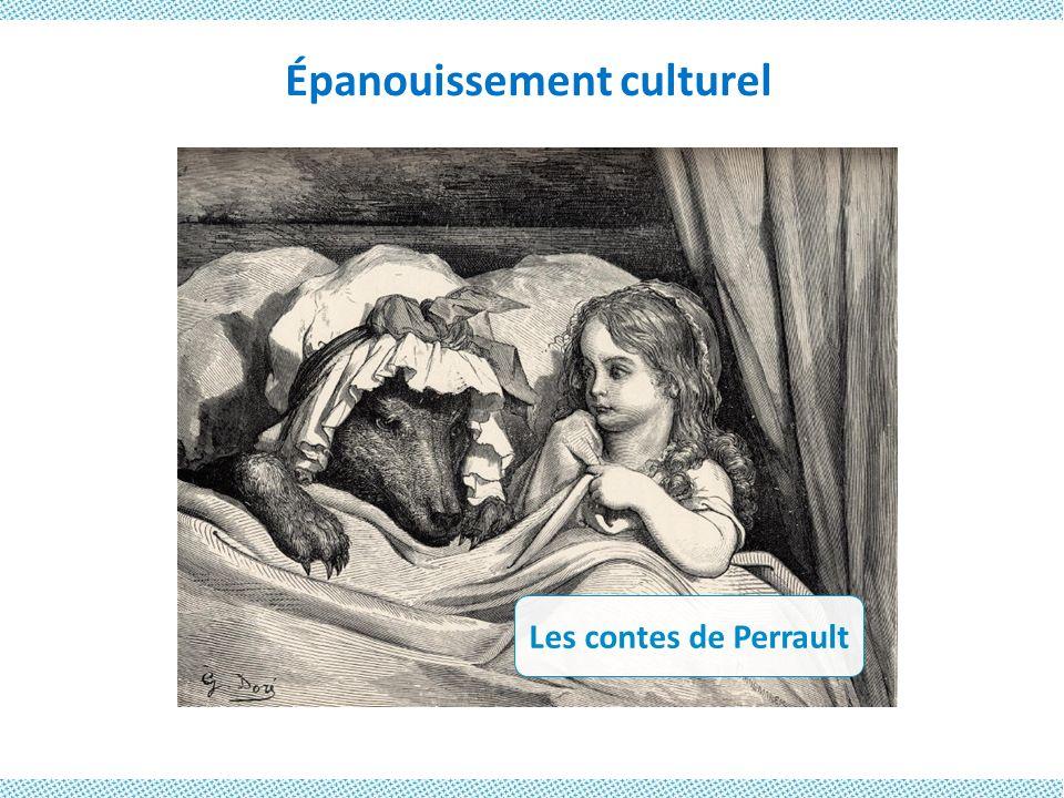 Épanouissement culturel Les contes de Perrault