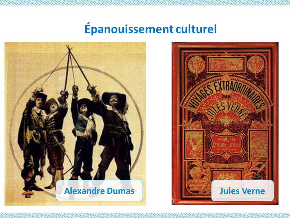 Épanouissement culturel Alexandre DumasJules Verne
