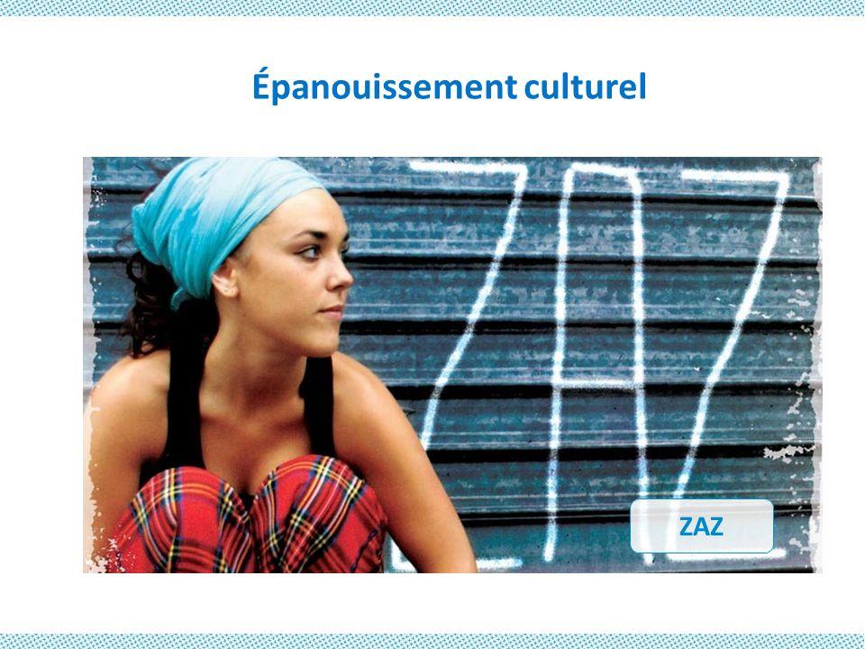 Épanouissement culturel ZAZ