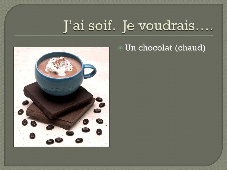 Un chocolat (chaud)