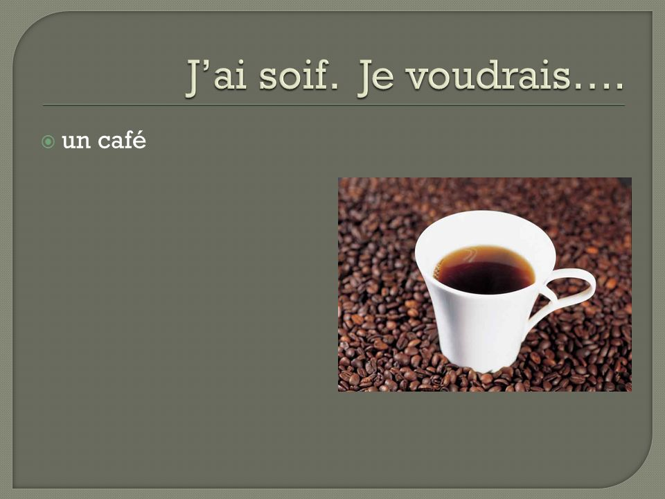 Je bois Tu bois Il/elle/on boit Nous buvons Vous buvez Ils/elles boivent