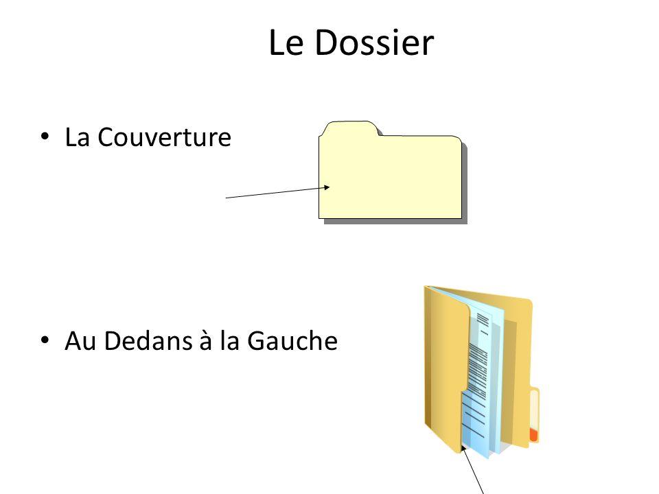 Le Dossier La Couverture Au Dedans à la Gauche