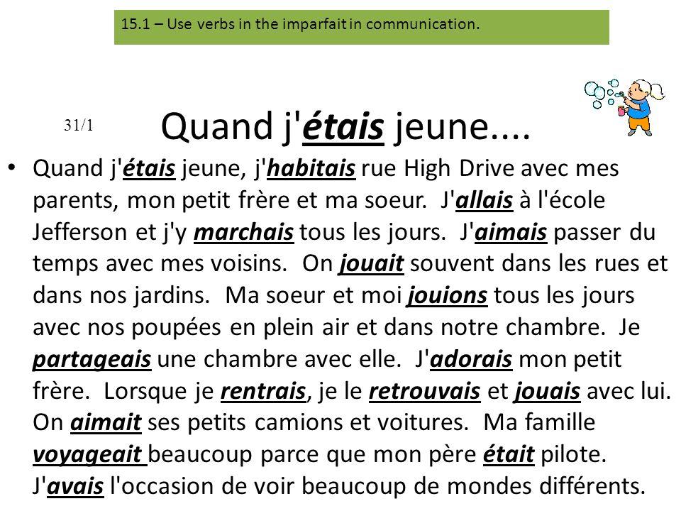 L IMPARFAIT.Nous form of verb, drop –ons. That gives you the stem.
