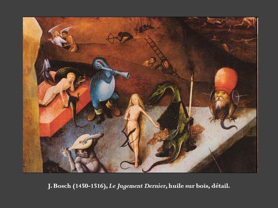 J. Bosch (1450-1516), Le Jugement Dernier, huile sur bois, détail.