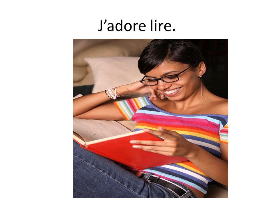 Jadore lire.