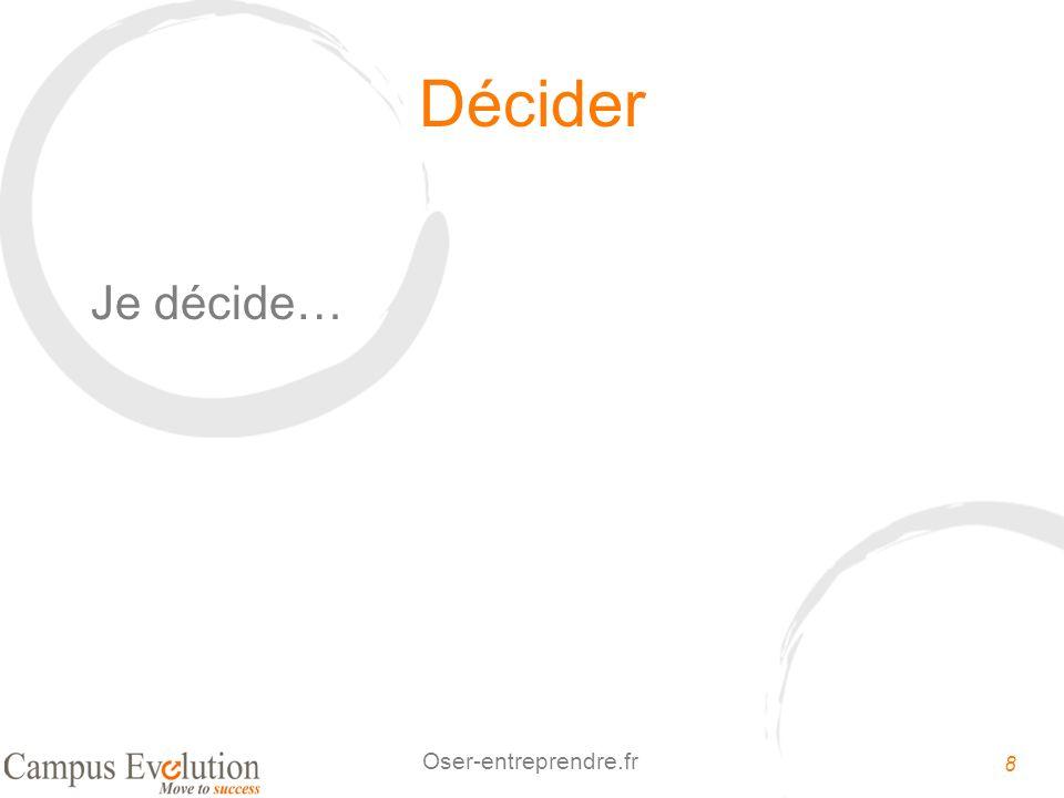 9 Oser-entreprendre.fr Découverte Lénergie positive dune bonne décision