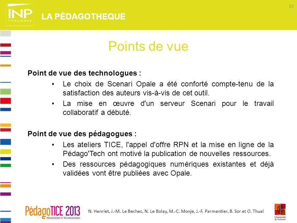 N. Henriet, J.-M. Le Bechec, N. Le Bolay, M.-C. Monje, J.-F. Parmentier, B. Sor et O. Thual Point de vue des technologues : Le choix de Scenari Opale