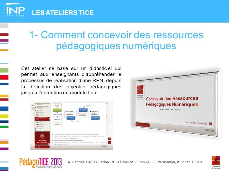 N. Henriet, J.-M. Le Bechec, N. Le Bolay, M.-C. Monje, J.-F. Parmentier, B. Sor et O. Thual Cet atelier se base sur un didacticiel qui permet aux ense