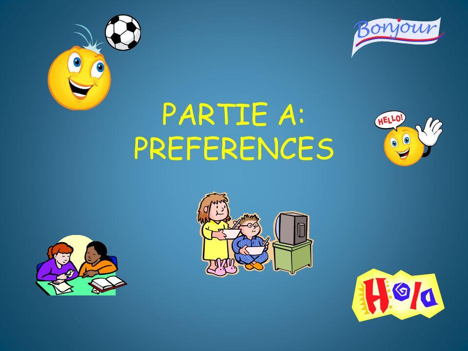 PARTIE A: PREFERENCES