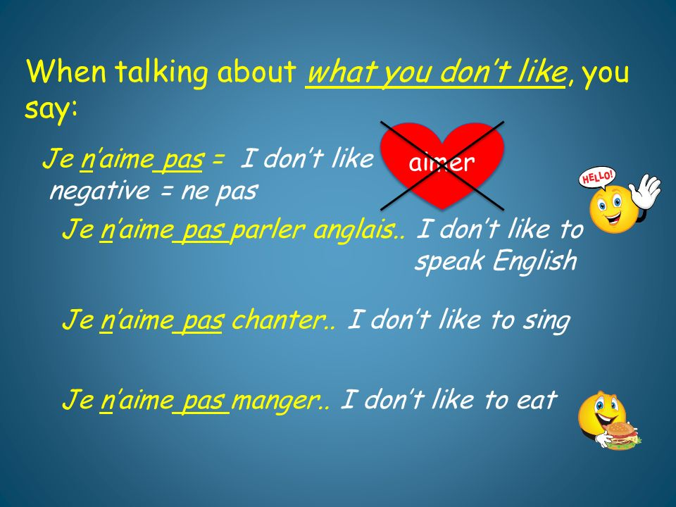 PRATIQUONS!! Ask a partner which do you like and which you prefer?