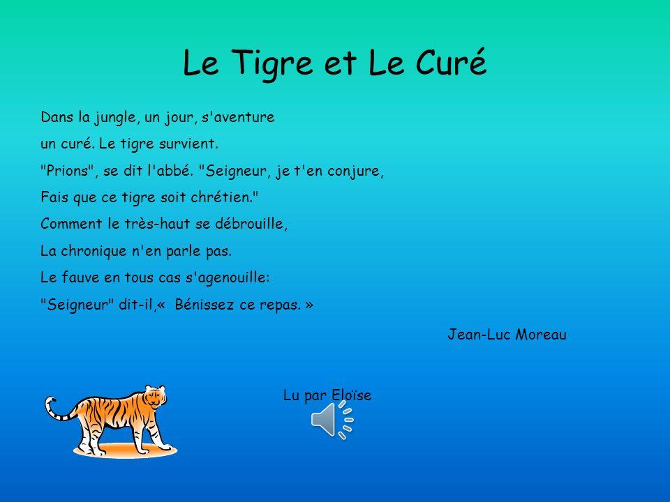 Le Tigre et Le Curé Dans la jungle, un jour, s aventure un curé.