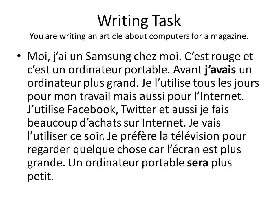 Writing Task You are writing an article about computers for a magazine.