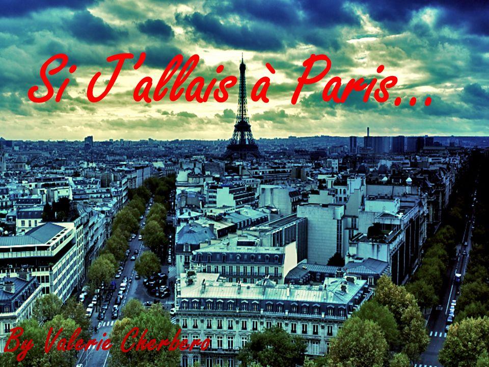 Je visiterais la Tour Eiffel et après je dînerais dans le restaurant qui est sur la tour.
