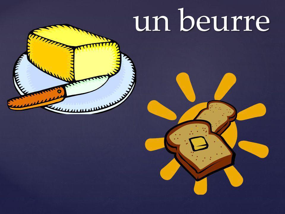 un beurre