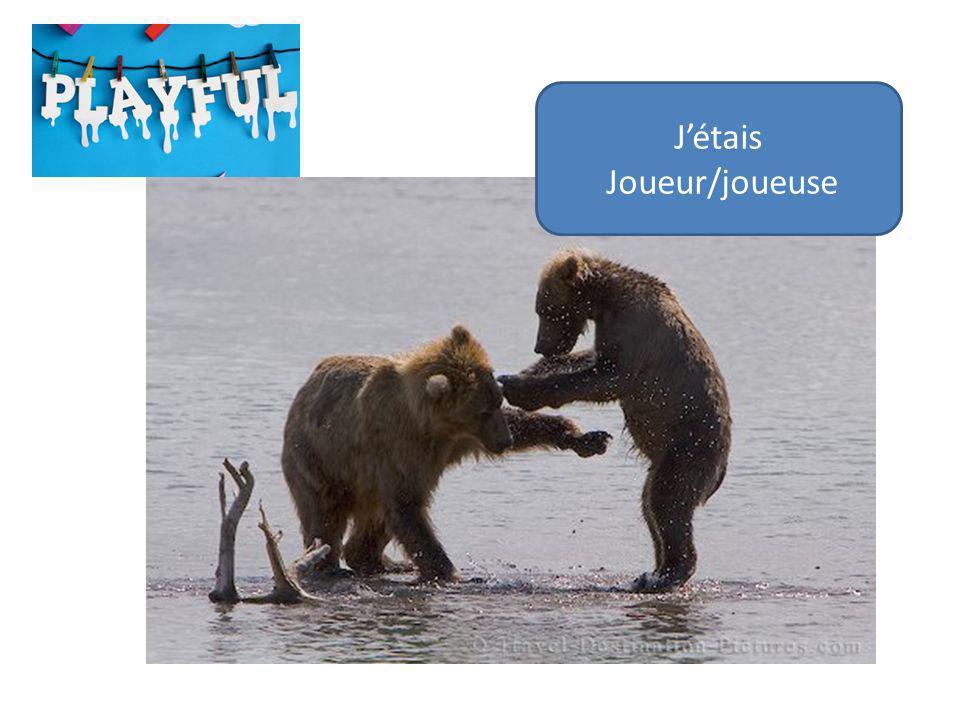 Jétais Joueur/joueuse