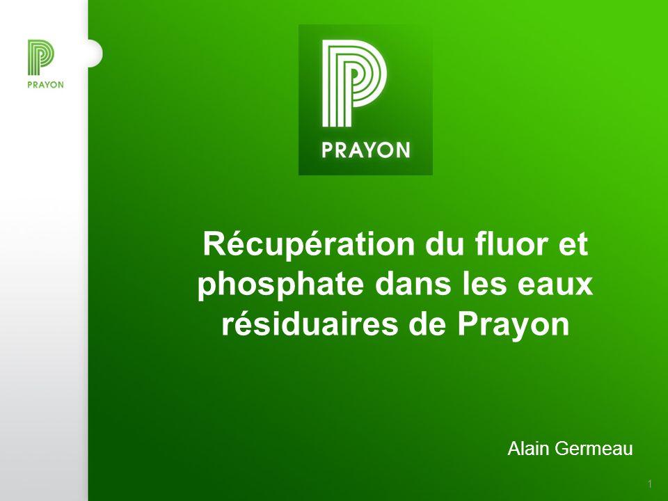 1 Récupération du fluor et phosphate dans les eaux résiduaires de Prayon Alain Germeau
